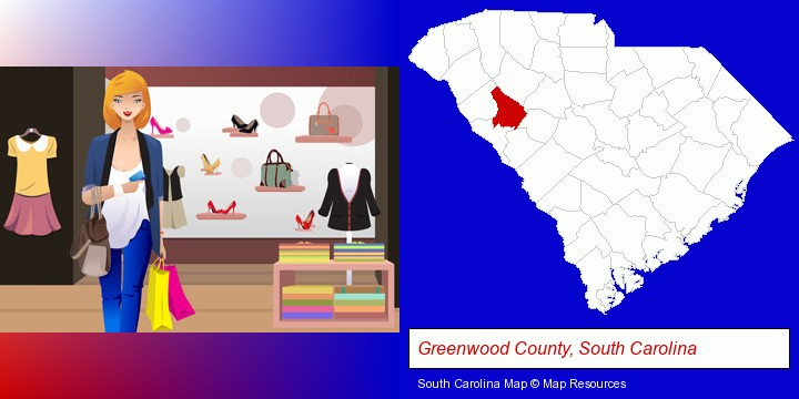 a woman shopping in a clothing store; Greenwood County, South Carolina highlighted in red on a map