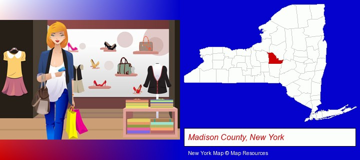 a woman shopping in a clothing store; Madison County, New York highlighted in red on a map