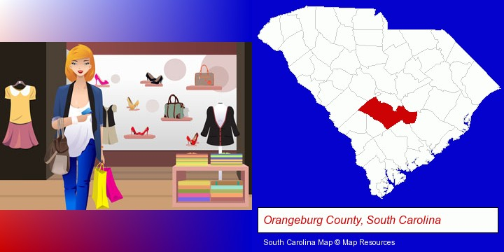 a woman shopping in a clothing store; Orangeburg County, South Carolina highlighted in red on a map
